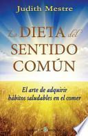 libro La Dieta Del Sentido Comun