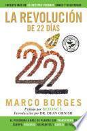 libro La Revolucion De 22 Dias: El Programa A Base De Plantas Que Transforma Tu Cuerpo, Reajusta Tu Habitos Y Ca Mbia Tu Vida