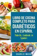 libro Libro De Cocina Completo Para DiabÉticos En Español / Diabetic Cookbook In Spanish