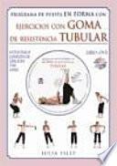 libro Programa De Puesta En Forma Con Ejercicios Con Goma De Resistencia Tubular