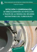 libro Detección Y Compensación De Irregularidades De Inyección A Través De La Medida Del Régimen Instantáneo Del Turbogrupo