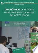 libro Diagnóstico De Motores Diesel Mediante El Análisis Del Aceite Usado