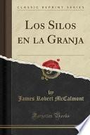libro Los Silos En La Granja (classic Reprint)