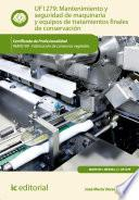 libro Mantenimiento Y Seguridad De Maquinaria Y Equipos De Tratamientos Finales De Conservación. Inav0109