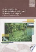 libro Optimización De La Humedad Del Suelo Para La Producción Vegetal