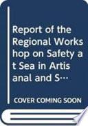 libro Report Of The Regional Workshop On Safety At Sea In Artisanal And Small Scale Fisheries In Latin America And The Caribbean