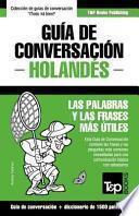 libro Guia De Conversacion Espanol Holandes Y Diccionario Conciso De 1500 Palabras