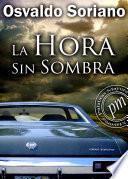 libro La Hora Sin Sombra