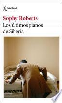 libro Los últimos Pianos De Siberia
